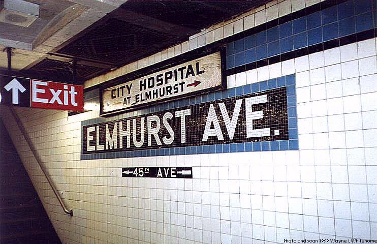 (82k, 742x480)<br><b>Country:</b> United States<br><b>City:</b> New York<br><b>System:</b> New York City Transit<br><b>Line:</b> IND Queens Boulevard Line<br><b>Location:</b> Elmhurst Avenue<br><b>Photo by:</b> Wayne Whitehorne<br><b>Date:</b> 12/11/1999<br><b>Notes:</b> Old sign<br><b>Viewed (this week/total):</b> 2 / 5411
