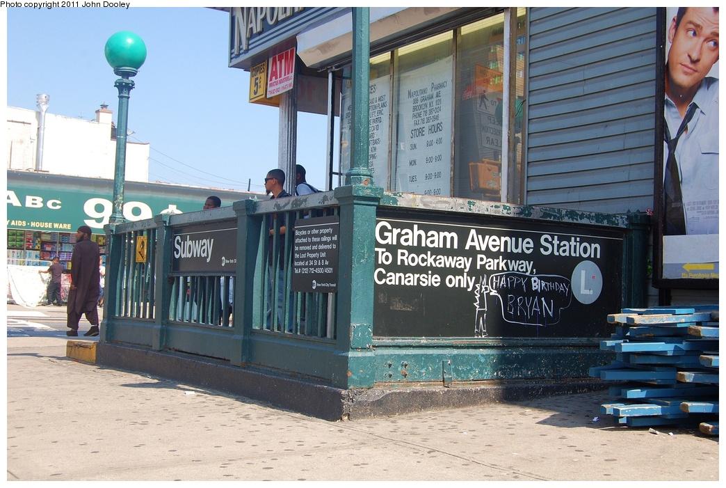 (352k, 1044x701)<br><b>Country:</b> United States<br><b>City:</b> New York<br><b>System:</b> New York City Transit<br><b>Line:</b> BMT Canarsie Line<br><b>Location:</b> Graham Avenue<br><b>Photo by:</b> John Dooley<br><b>Date:</b> 6/27/2011<br><b>Notes:</b> Entrance - Canarsie side.<br><b>Viewed (this week/total):</b> 0 / 2069