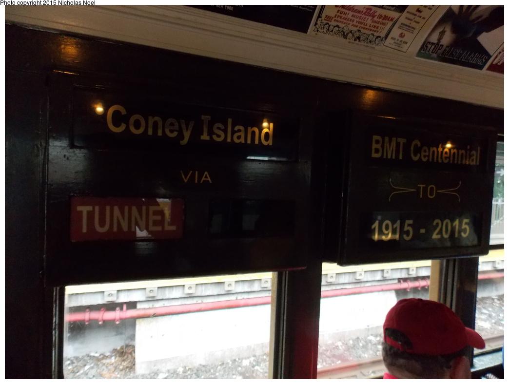 (268k, 1044x788)<br><b>Country:</b> United States<br><b>City:</b> New York<br><b>System:</b> New York City Transit<br><b>Line:</b> BMT Brighton Line<br><b>Location:</b> Brighton Beach<br><b>Route:</b> Museum Train Service<br><b>Car:</b> BMT D-Type Triplex 6095 <br><b>Photo by:</b> Nicholas Noel<br><b>Date:</b> 6/27/2015<br><b>Notes:</b> BMT 100th Anniversary celebration service. Interior Destination Sign.<br><b>Viewed (this week/total):</b> 7 / 1043