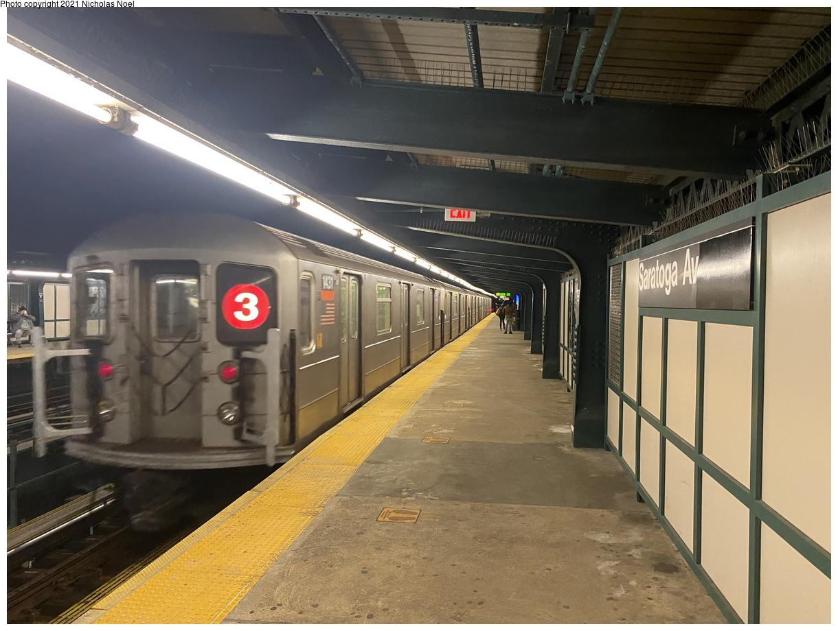 (369k, 1220x920)<br><b>Country:</b> United States<br><b>City:</b> New York<br><b>System:</b> New York City Transit<br><b>Line:</b> IRT Brooklyn Line<br><b>Location:</b> Saratoga Avenue<br><b>Route:</b> 3<br><b>Car:</b> R-62 (Kawasaki, 1983-1985) 1431 <br><b>Photo by:</b> Nicholas Noel<br><b>Date:</b> 2/25/2021<br><b>Viewed (this week/total):</b> 0 / 90