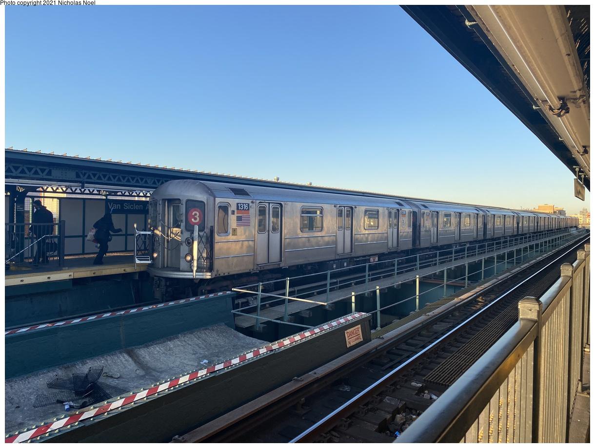 (360k, 1220x920)<br><b>Country:</b> United States<br><b>City:</b> New York<br><b>System:</b> New York City Transit<br><b>Line:</b> IRT Brooklyn Line<br><b>Location:</b> Van Siclen Avenue<br><b>Route:</b> 3<br><b>Car:</b> R-62 (Kawasaki, 1983-1985) 1316 <br><b>Photo by:</b> Nicholas Noel<br><b>Date:</b> 2/26/2021<br><b>Viewed (this week/total):</b> 0 / 118