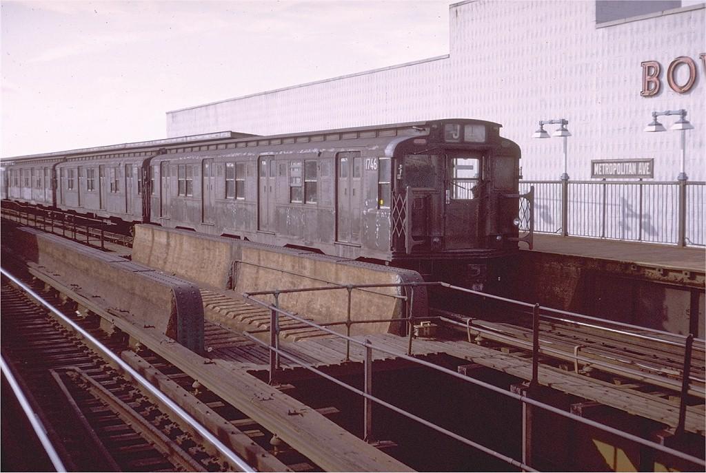 (202k, 1024x687)<br><b>Country:</b> United States<br><b>City:</b> New York<br><b>System:</b> New York City Transit<br><b>Line:</b> BMT Nassau Street-Jamaica Line<br><b>Location:</b> Metropolitan Avenue (Demolished)<br><b>Route:</b> J<br><b>Car:</b> R-9 (Pressed Steel, 1940) 1746 <br><b>Photo by:</b> Doug Grotjahn<br><b>Collection of:</b> Joe Testagrose<br><b>Date:</b> 10/28/1974<br><b>Viewed (this week/total):</b> 5 / 6663