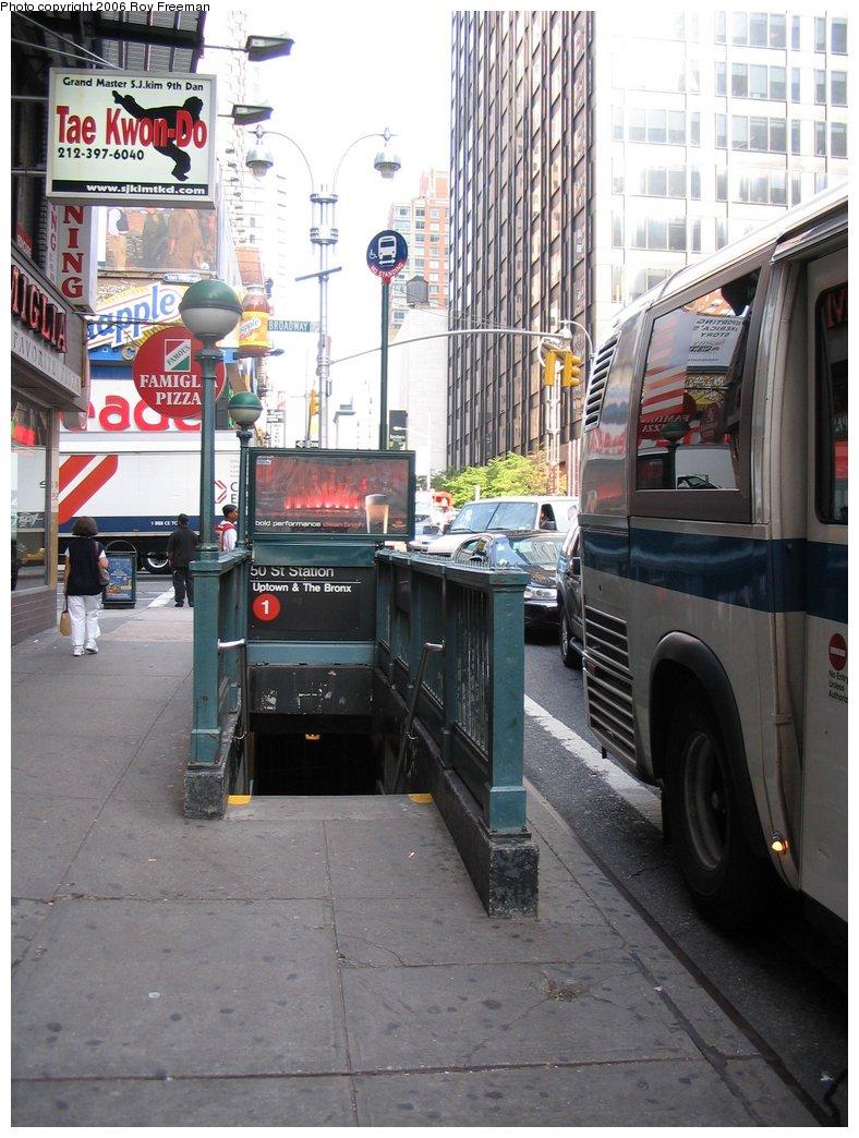(179k, 788x1044)<br><b>Country:</b> United States<br><b>City:</b> New York<br><b>System:</b> New York City Transit<br><b>Line:</b> IRT West Side Line<br><b>Location:</b> 50th Street<br><b>Photo by:</b> Roy Freeman<br><b>Date:</b> 9/8/2006<br><b>Notes:</b> Station entrance S.E. corner 50th & Broadway facing west.<br><b>Viewed (this week/total):</b> 3 / 3707