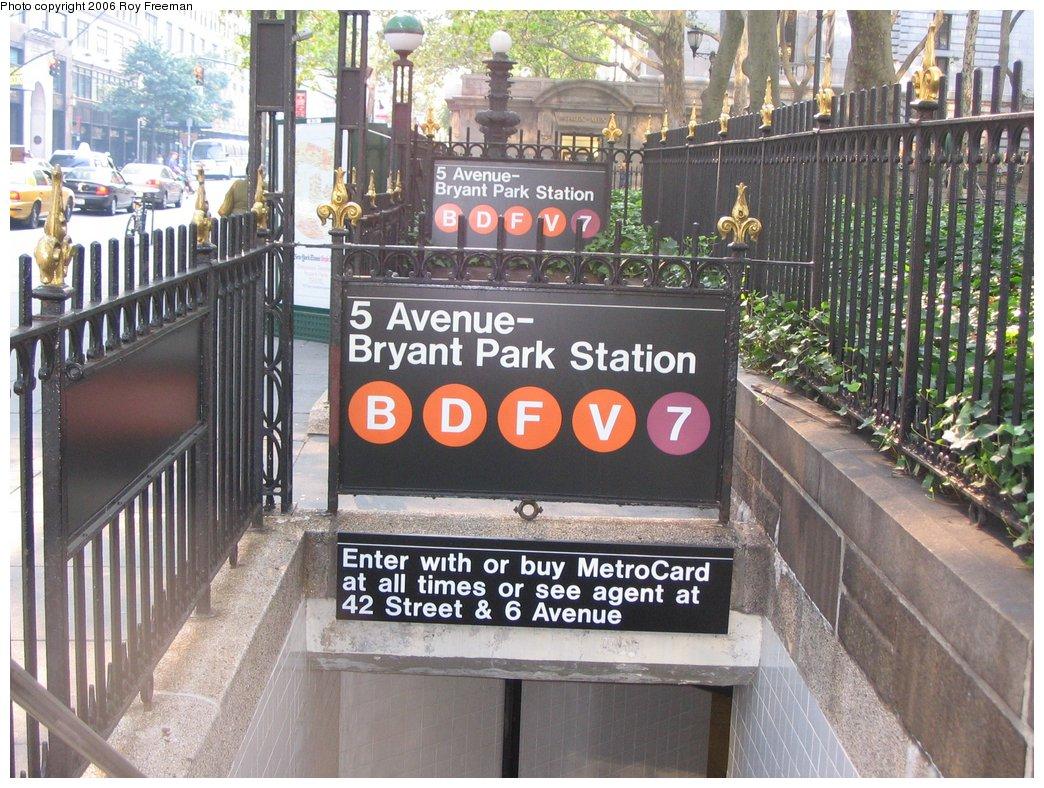 (219k, 1044x788)<br><b>Country:</b> United States<br><b>City:</b> New York<br><b>System:</b> New York City Transit<br><b>Line:</b> IND 6th Avenue Line<br><b>Location:</b> 42nd Street/Bryant Park<br><b>Photo by:</b> Roy Freeman<br><b>Date:</b> 9/9/2006<br><b>Notes:</b> Station entrance south side 42nd between 5th & 6th.<br><b>Viewed (this week/total):</b> 0 / 3417
